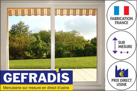 La baie-vitrée en PVC Gefradis est fabriquée sur-mesure et vendue à prix d'usine