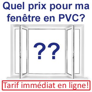 prix immédiat pour votre fenêtre PVC