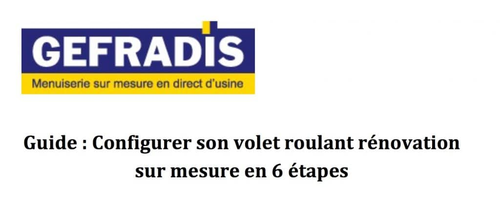 Guide Gefradis Volet Roulant Renovation en 6 etapes